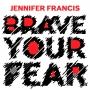 Artwork for Jennifer Francis – Disrupt Now