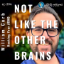 Artwork for 364 | Not Like The Other Brains with William Curb from Hacking Your ADHD