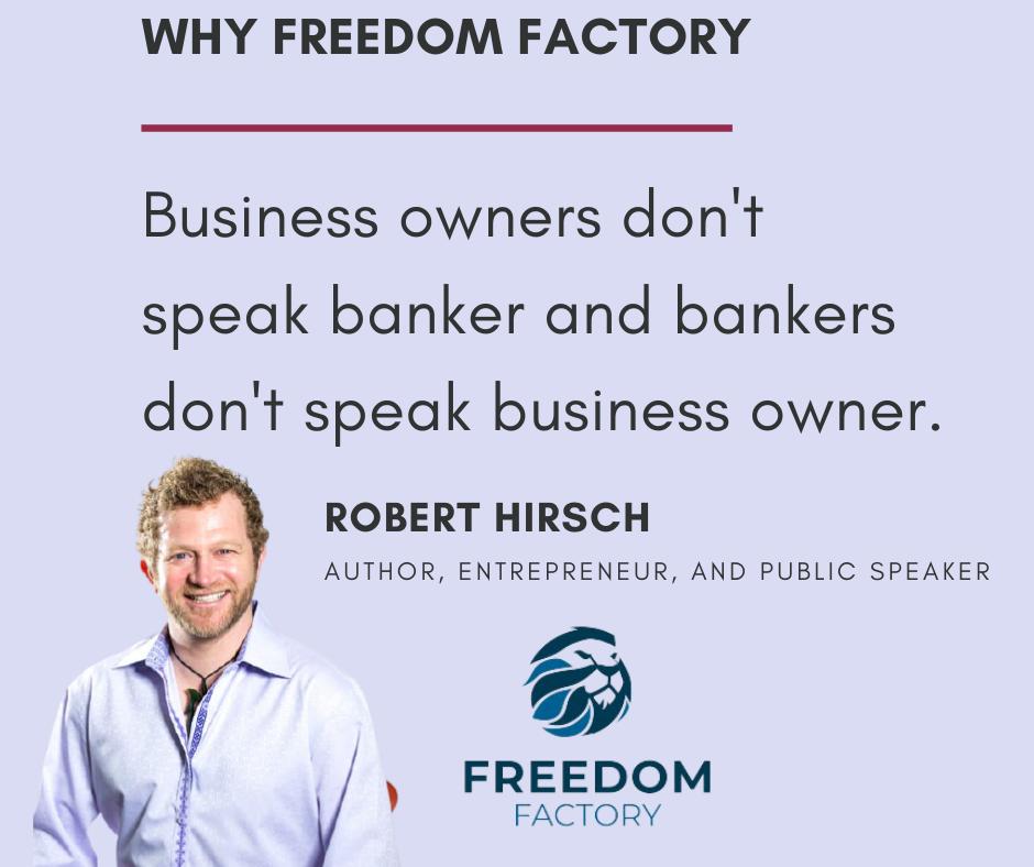 Robert Hirsch from Freedom Factory