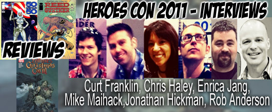 Episode 335 - Heroes Con w/ Jonathan Hickman, Mike Maihack, Curt Franklin/Chris Haley, Rob Anderson, Enrica Jang!