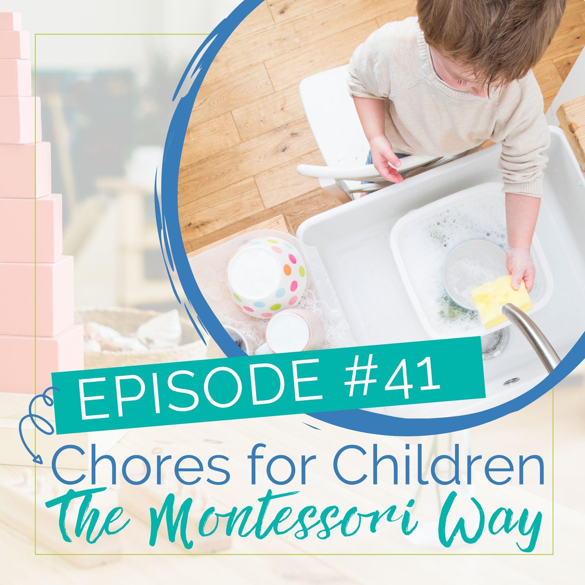Episode 41: Chores for Children the Montessori Way show art