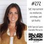 Artwork for 272 Danielle Mercurio: Self improvement via meditation, astrology, and spirituality