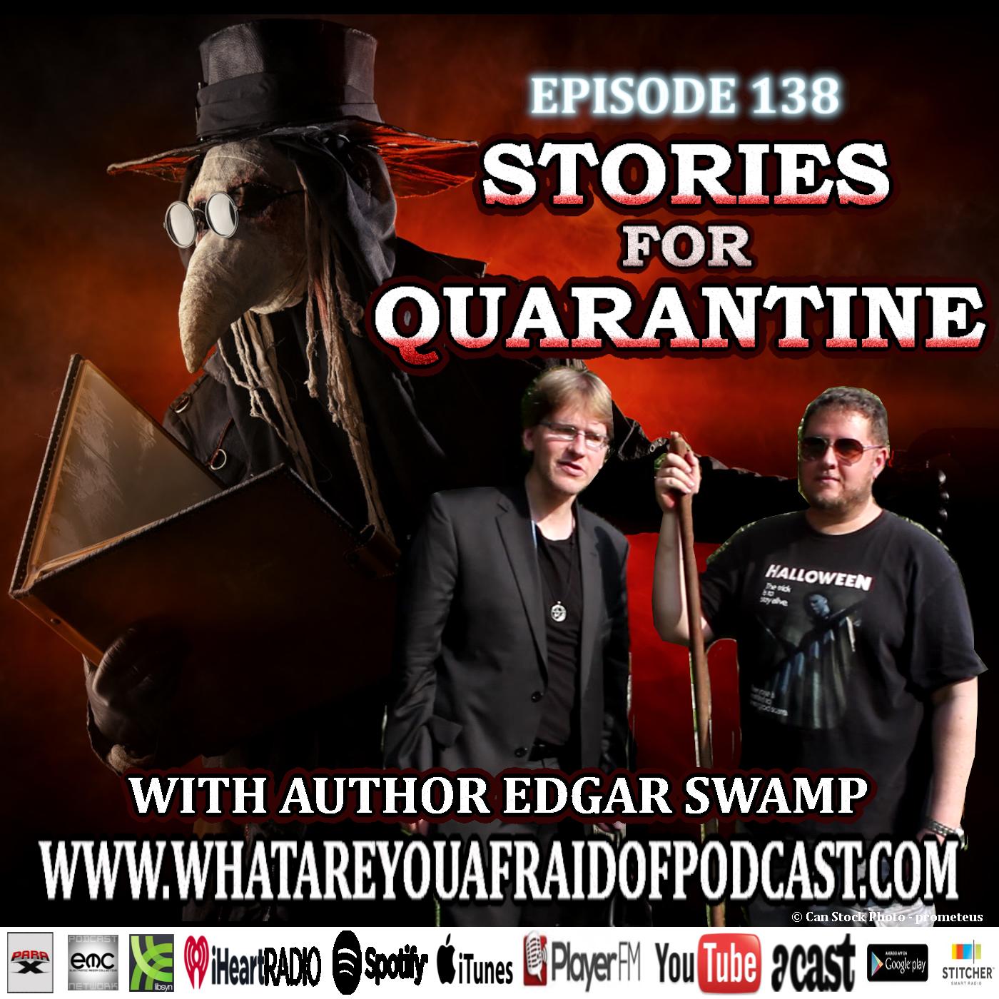 138 - STORIES FOR QUARANTINE