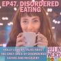 Artwork for 47. Disordered Eating