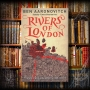 Artwork for TOMEGORIA 08 – Rivers of London by Ben Aaronvitch