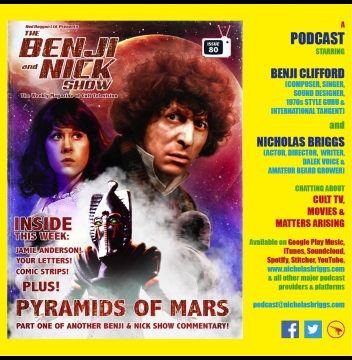 The Benji and Nick Show – Commentary: Pyramids of Mars (Part