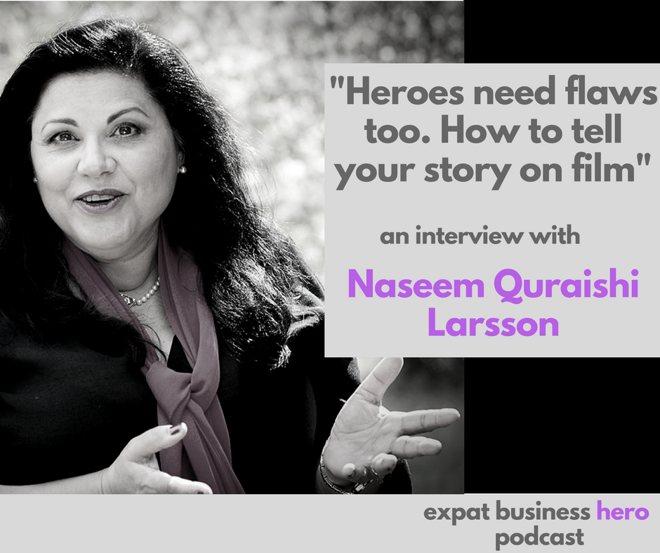 Naseem Quaraishi Larsson Expat Business Hero Podcast
