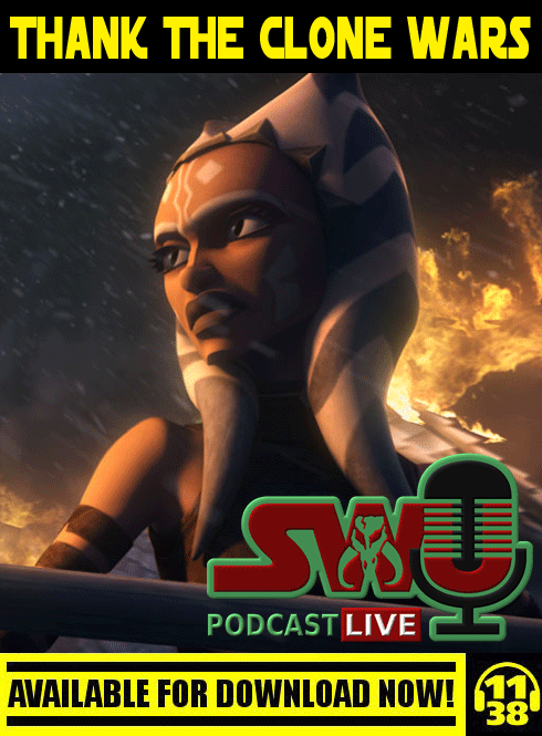 The SWU Podcast LIVE | #ThankTheCloneWars