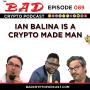 Artwork for Ian Balina is a Crypto Made Man