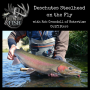 Artwork for EP21 Deschutes Summer Steelhead on the Fly with Rob Crandall of Watertime Outfitters