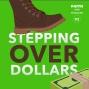 Artwork for 092: Stepping Over Dollars