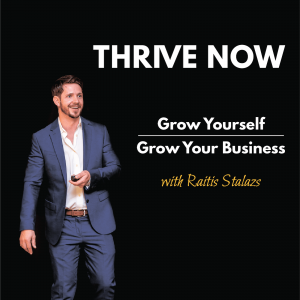 Thrive Now: Grow Yourself | Grow Your Business
