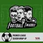 Artwork for Ep. 118: Premier League season wrap-up