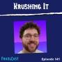 Artwork for FC 141: Krushing It
