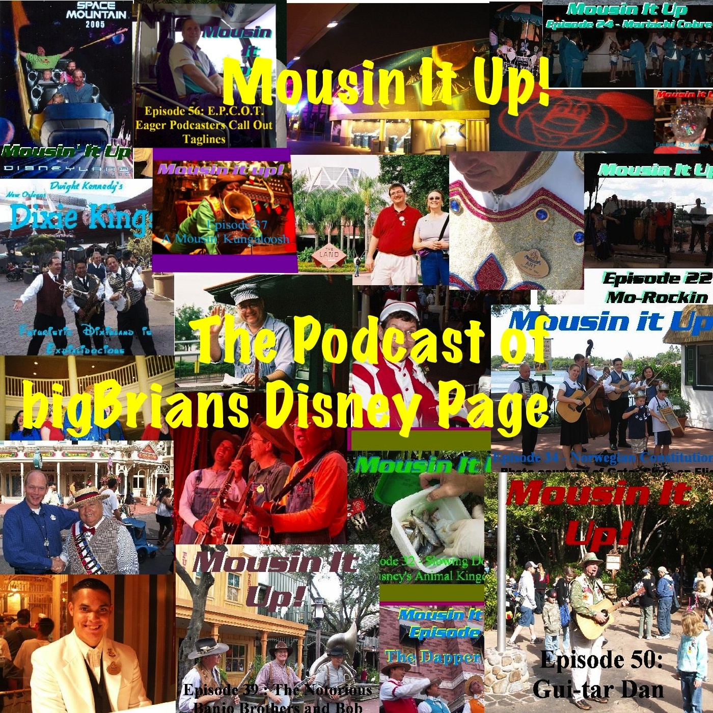 Mousin It Up The podcast of bigBrians Disney Page show art