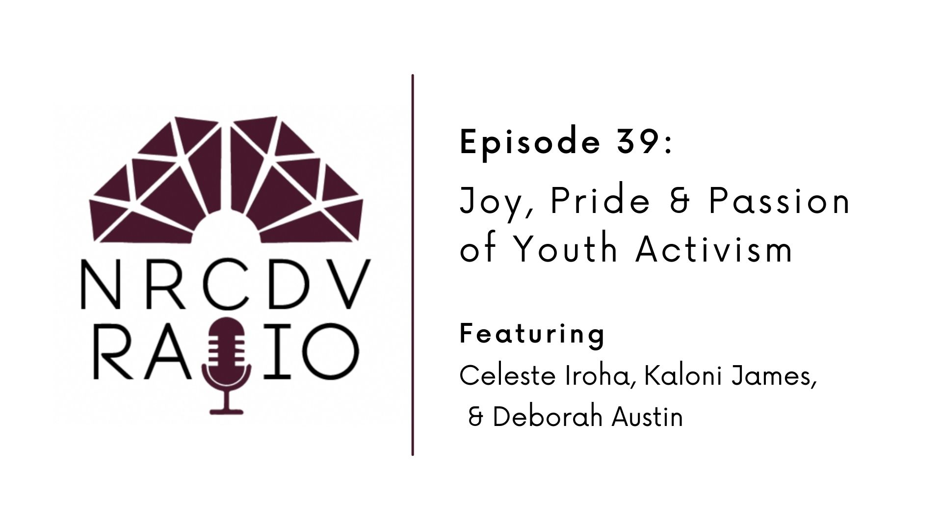 pisode 39: Stories of Transformation: Joy, Pride & Passion of Youth Activism