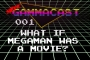 Artwork for 01-What if Megaman Was a movie?