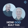 Artwork for How God Built This | Luis and Kevin Palau of the Luis Palau Association
