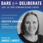 Artwork for Kristin Graham, Amazon Culture & Communications - Making Changes and Taking Chances | Ep #29