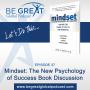 Artwork for BGG37: Mindset: The New Psychology of Success by Carol Dweck Ph.D