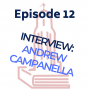 Artwork for Interview with Andrew Campanella