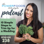 Artwork for 238: 10 Simple Steps to Trim Up for a Wedding | Nutrition and Weight Loss