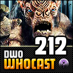 DWO WhoCast - #212 - Doctor Who Podcast