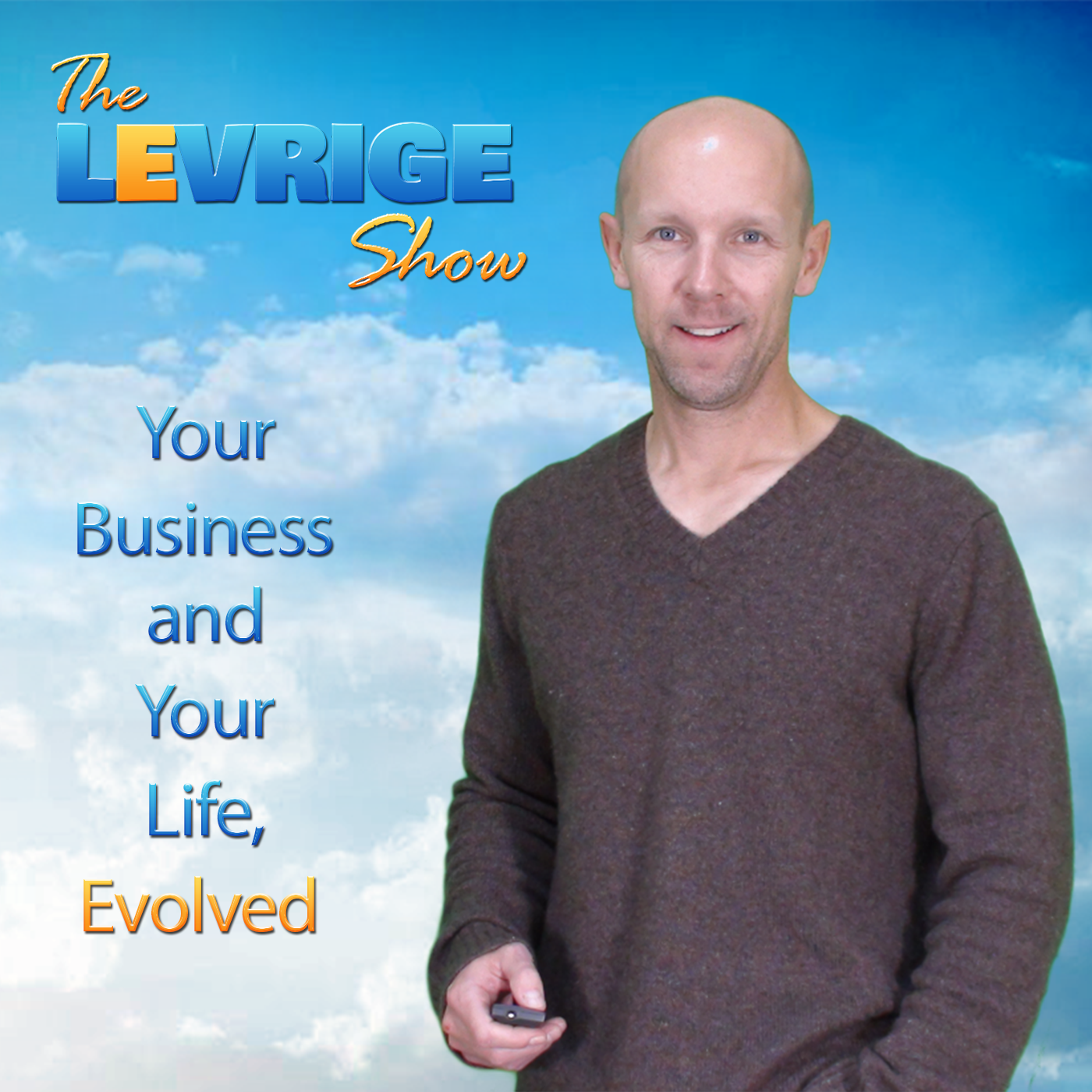 Artwork for Levrige Show - The Most Important Asset in Your Business