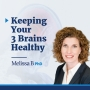 Artwork for EP10: Keeping Your 3 Brains Healthy with Annemarie Tolman RN MSN