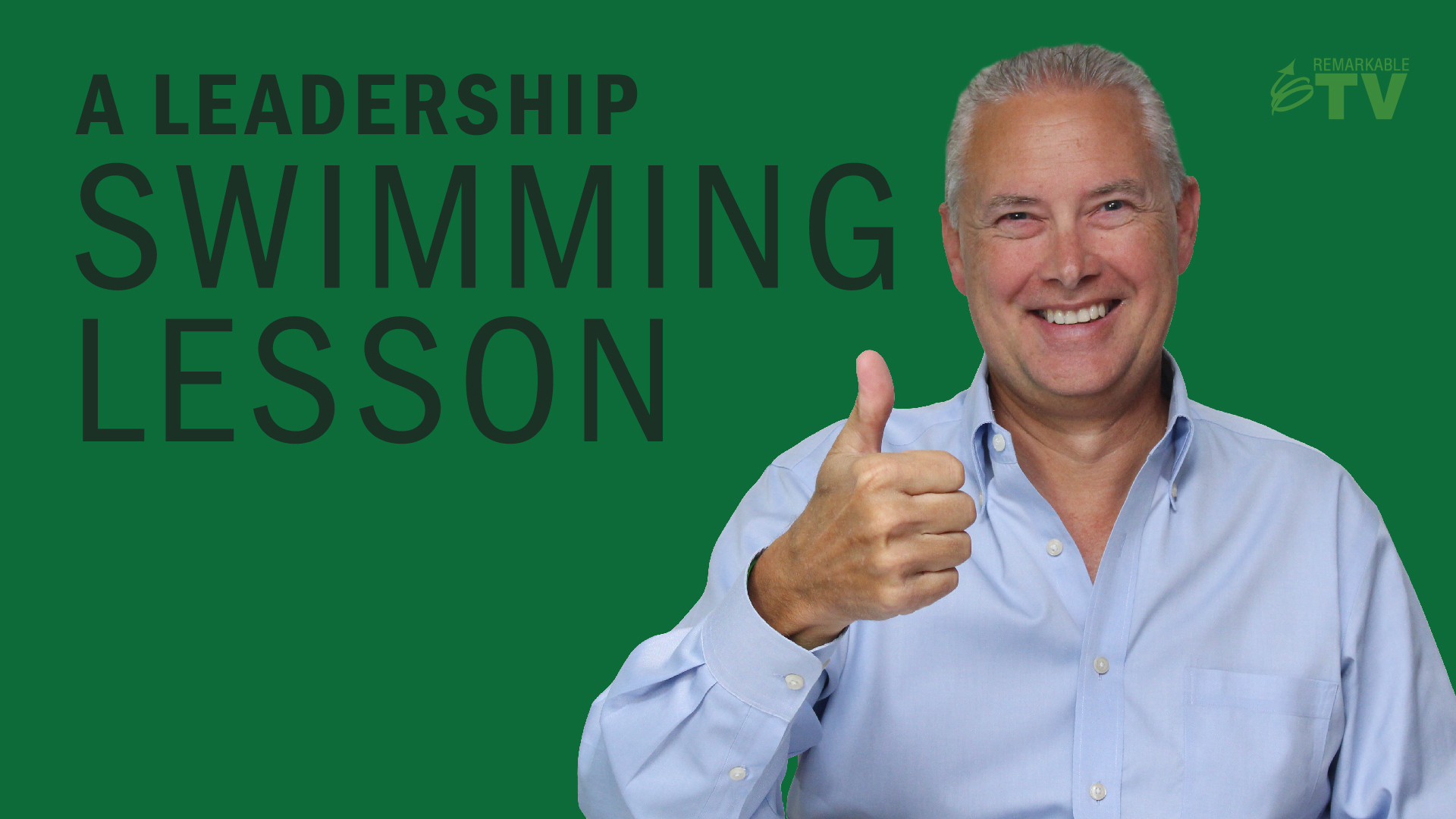 A Leadership Swimming Lesson - Thoughts from Kevin show art