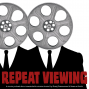 Artwork for Repeat Viewing Episode Zero - Introducing our new film pod!