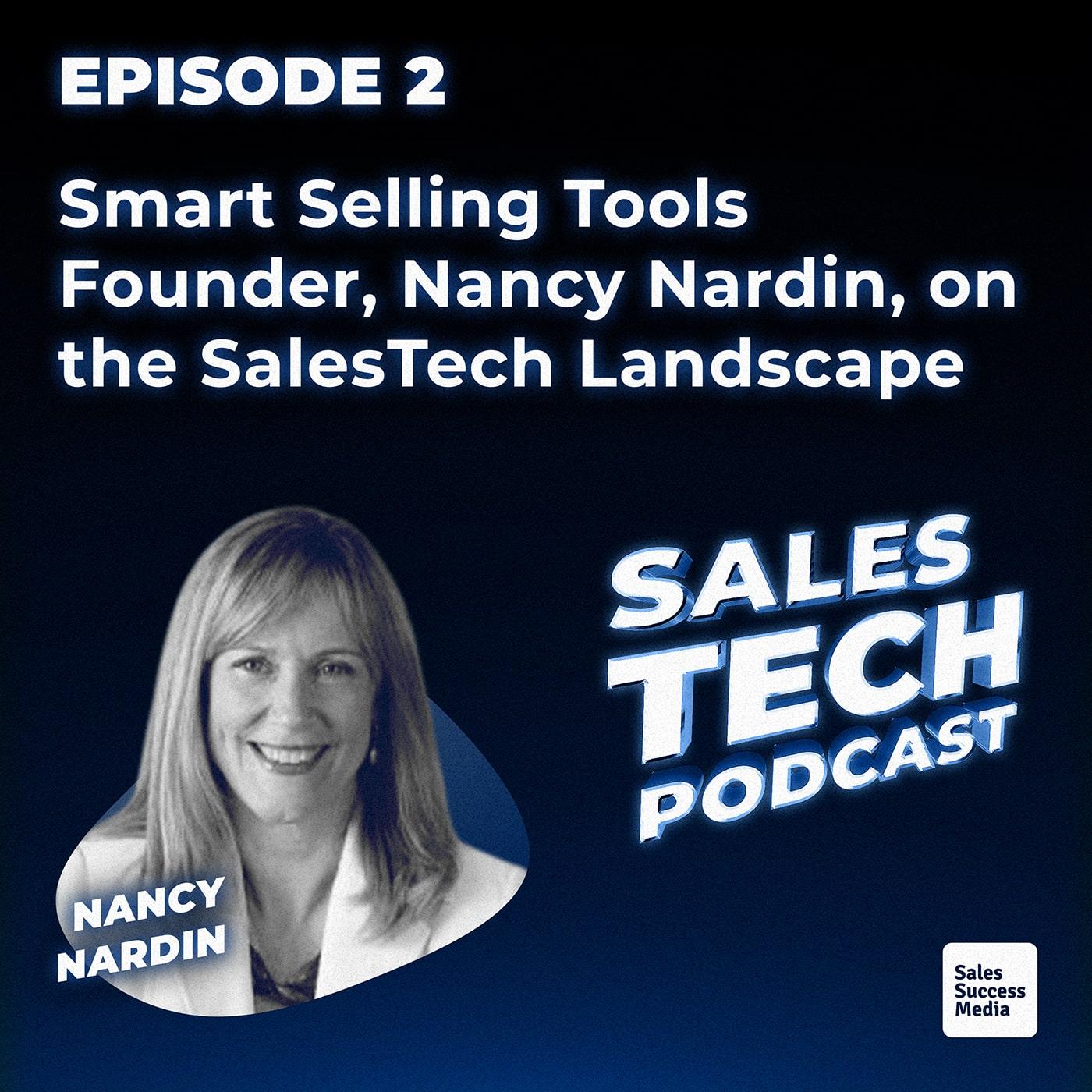 2: Smart Selling Tools Founder, Nancy Nardin, on the SalesTech Landscape