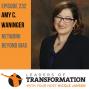 Artwork for 232: Amy C. Waninger: Network Beyond Bias