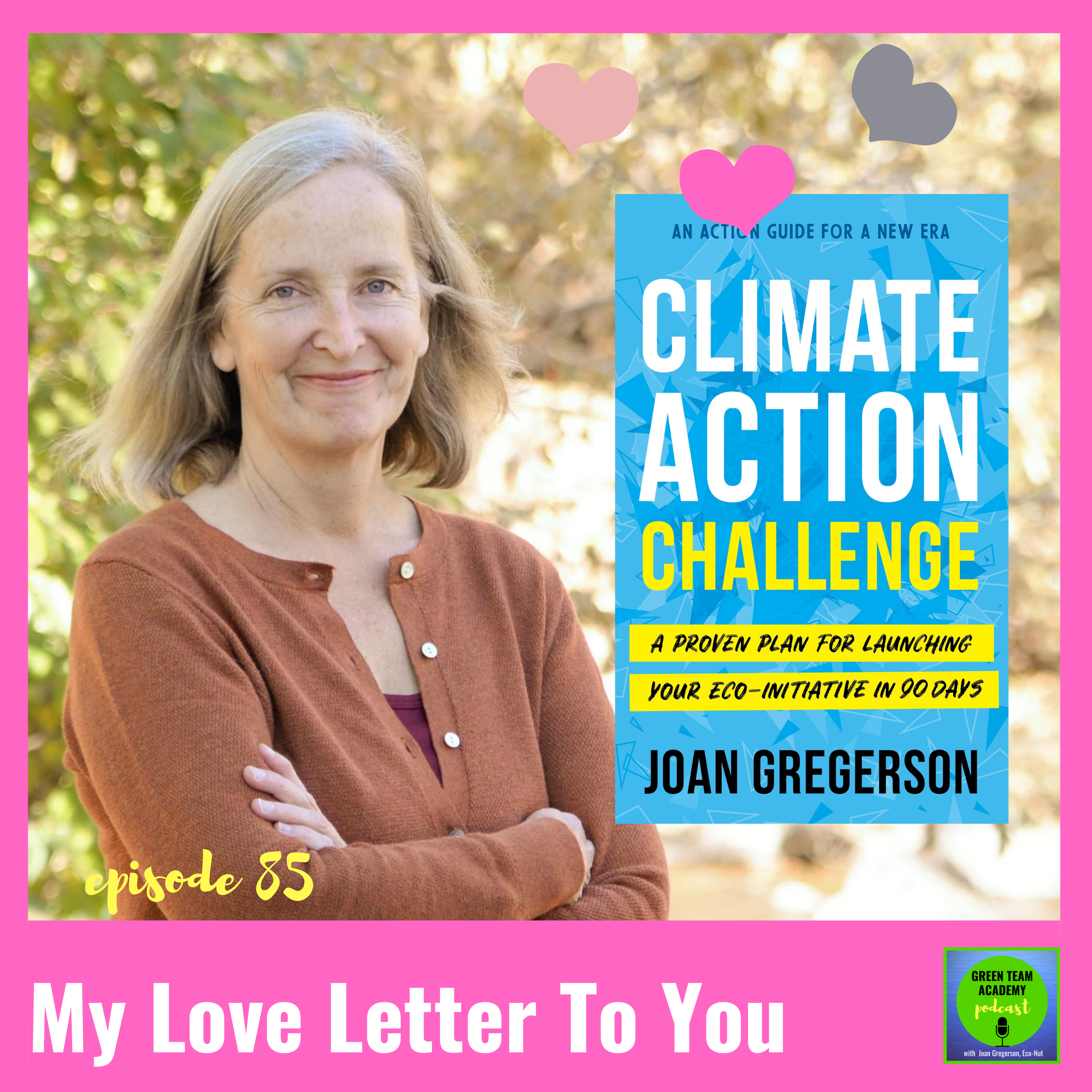 Artwork for 085: My Love Letter to You - Climate Action Challenge Book