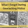 Artwork for What I forgot During Geocaching Hiatus - OBGCP103