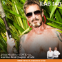 Artwork for 140: John McAfee – COVID-19, and the Best Chapter of Life