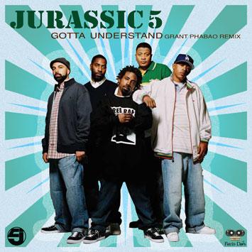 Jurassic 5 - Gotta Understand Grant Phabao Remix