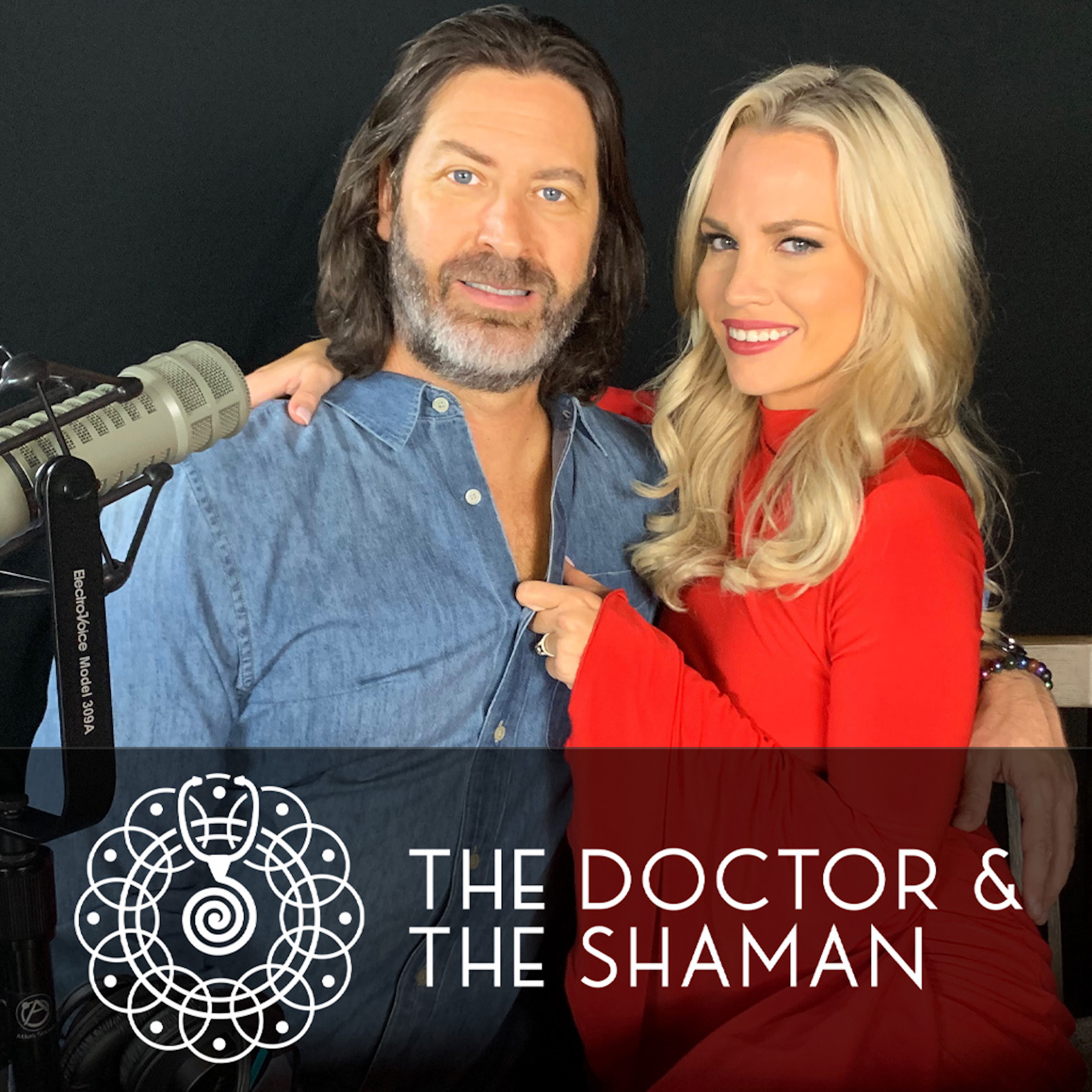 The Dr. and The Shaman Podcast