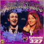 Artwork for Episode 327- Cum-Posers - Dan Soder and Bonnie McFarlane