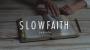 Artwork for SLOW FAITH | SABBATH