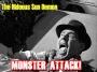 Artwork for The Hideous Sun Demon | Monster Attack Ep. 102