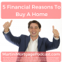 Artwork for 5 Financial Reasons to Buy a Home