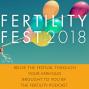 Artwork for BONUS EPISODE FERTILITY FEST 2018: Unpregnancy: Infertility before IVF