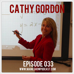 Episode 033 - Cathy Gordon on going viral, the Maine outdoors, and Gold Star families.