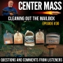 Artwork for Center Mass #30: Cleaning out the mailbox!  Questions and comments from Listeners!
