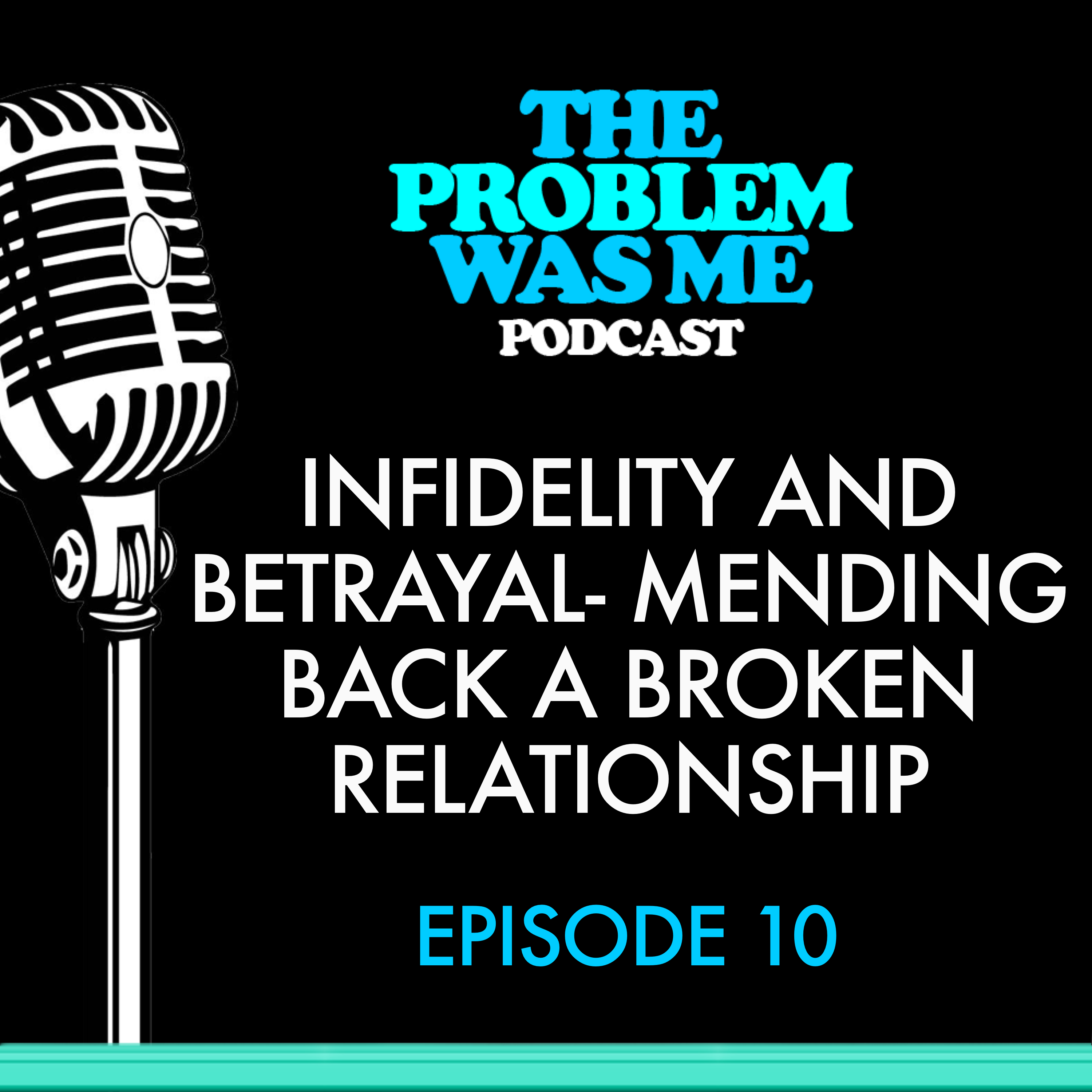 Infidelity and betrayal- Mending back a broken relationship