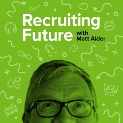 The Recruiting Future Podcast Covering Innovation in HR and Recruitment: Ep 239: The Human Touch