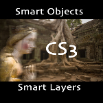 Photoshop CS3: Smart Objects and Smart Filters
