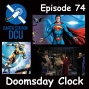 Artwork for The Earth Station DCU Episode 74 – Doomsday Clock