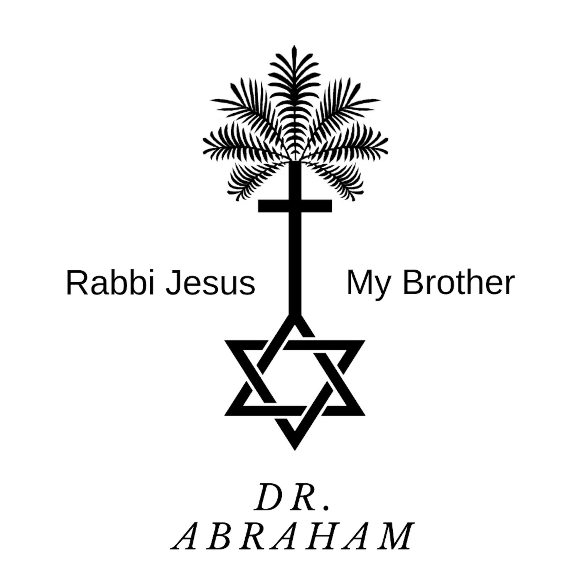 Rabbi Jesus My Brother show art